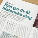 Juni 2013: Publicerar två artiklar i tidskriften Militär Historia