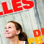 Sept 2011: Producerar artiklar till andra numret av &quot;By Billes&quot;