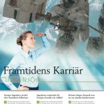 Mars-April 2011: Producerar artiklar till Dagens Industri-bilagan &quot;Framtidens karrir  ingenjr&quot;