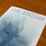 Layout & formgivning: Folder om författaren Karl Karlsson
